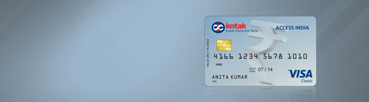 Debit Card - Access India Debit Card - Kotak Mahindra Bank